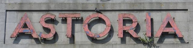Close-up of Astoria Sign. Author:The Voice of Hassocks – CC0